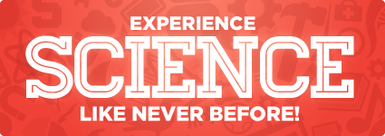 Experience Science Like Never Before